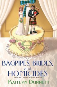 Bagpipes, Brides and Homicides (2012)
