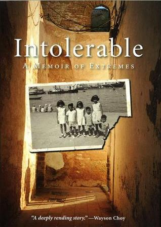 Intolerable: A Memoir of Extremes (2012)