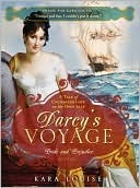 Darcy's Voyage: A Tale of Uncharted Love on the Open Seas (2010)