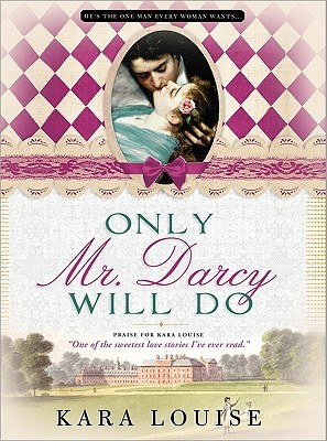 Only Mr Darcy Will Do (2011)