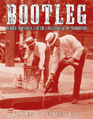 Bootleg: Murder, Moonshine, and the Lawless Years of Prohibition (2011)