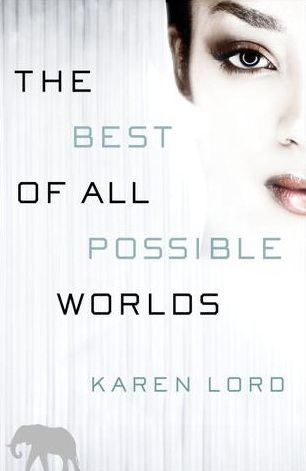 The Best of All Possible Worlds (2013)