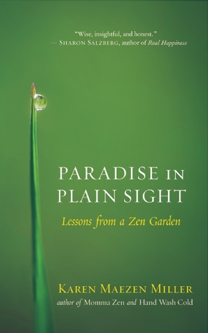Paradise in Plain Sight: Lessons from a Zen Garden (2014)