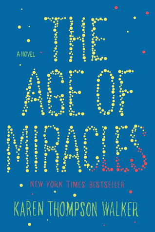 The Age of Miracles (2012)