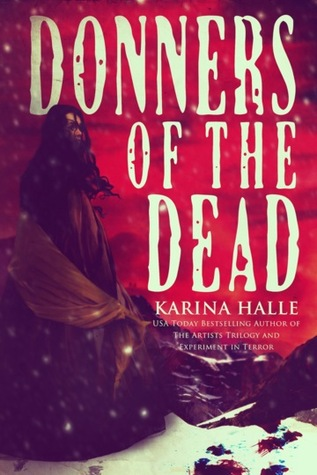 Donners of the Dead (2014)