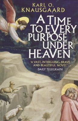 A Time To Every Purpose Under Heaven (2004)