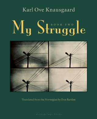 My Struggle: Book Two: A Man in Love (2009)