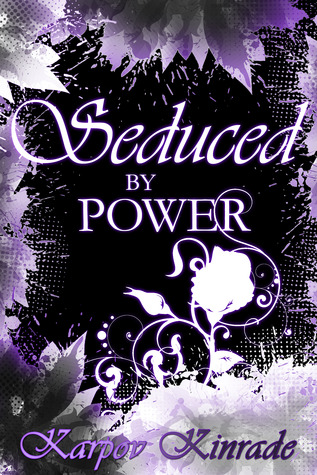 Seduced by Power: Rose's Trilogy (2013)