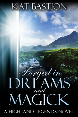 Forged in Dreams and Magick (2013)