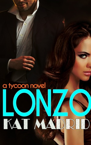 Lonzo (Tycoon Series 1- Book 1) (2014)