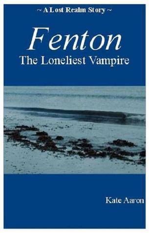 Fenton: the Loneliest Vampire (2000)