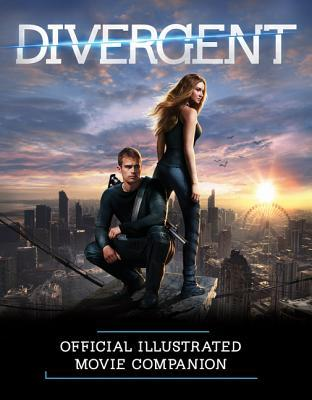 Divergent Official Illustrated Movie Companion (2014)