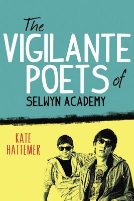 The Vigilante Poets of Selwyn Academy (2014)