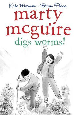 Marty McGuire Digs Worms! (2012)