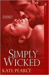 Simply Wicked (House of Pleasure, #4) (2000)
