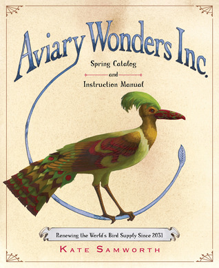 Aviary Wonders Inc. Spring Catalog and Instruction Manual