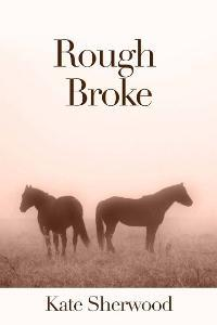 Rough Broke (2000)