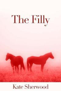 The Filly (Dark Horse, #2.4) (2012)