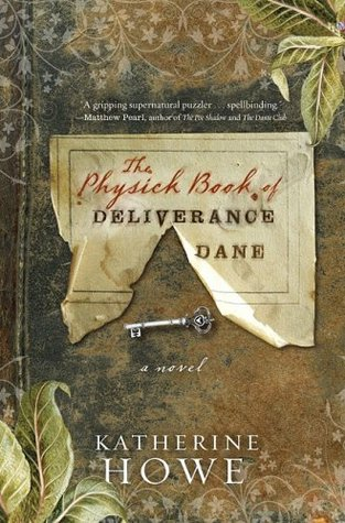 The Physick Book of Deliverance Dane (2009)
