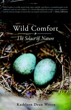 Wild Comfort: The Solace of Nature (2010)