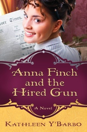 Anna Finch and the Hired Gun (2010)