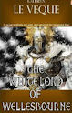 The White Lord Of Wellesbourne (2006)