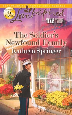 The Soldier's Newfound Family (Mills & Boon Love Inspired) (2012)