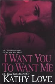 I Want You To Want Me (2008)