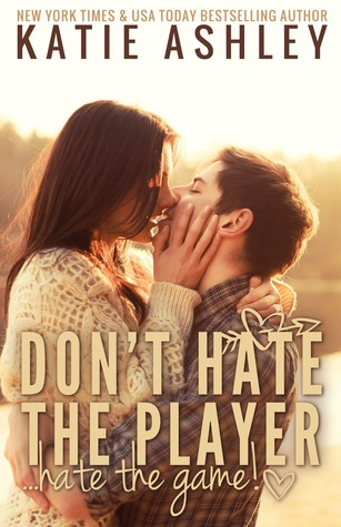 Don't Hate the Player...Hate the Game (2013)