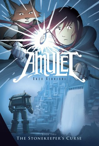 Amulet, Book 2: The Stonekeeper's Curse (2009)