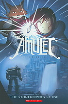 Amulet, Vol. 2: The Stonekeeper's Curse (2009)