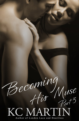Becoming His Muse - Part 3 (2000)