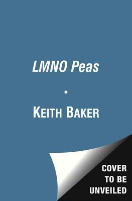 L, M, N, O Peas. by Keith Baker (2013)