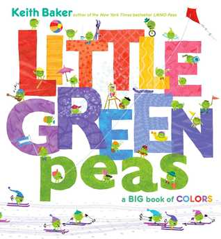 Little Green Peas: A Big Book of Colors (2014)