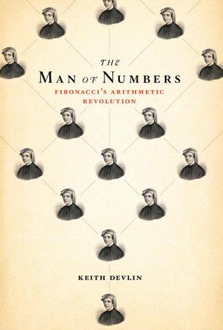 The Man of Numbers: Fibonacci's Arithmetic Revolution (2011)