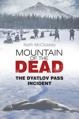 Mountain of the Dead: The Dyatlov Pass Incident (2013)