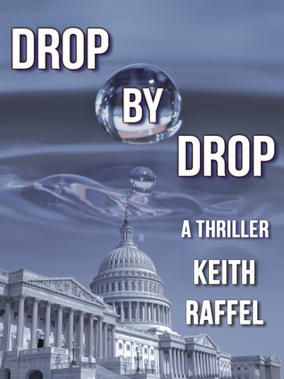 Drop By Drop: A Thriller