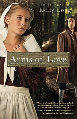 Arms Of Love (An Amish Beginnings Novel) (2012)