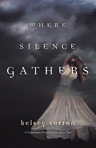 Where Silence Gathers (2014)