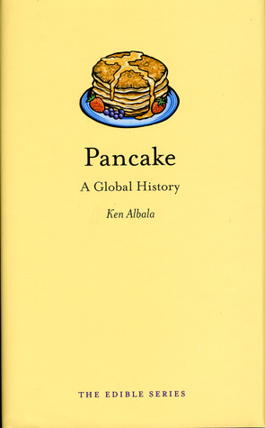 Pancake: A Global History (2008)