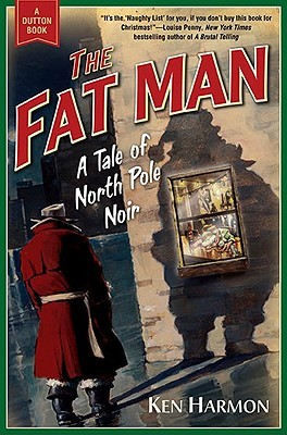 The Fat Man: A Tale of North Pole Noir (2010)