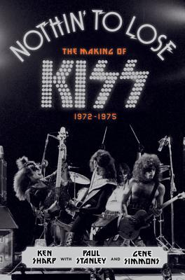 Nothin' to Lose: The Making of KISS (1972-1975) (2013)