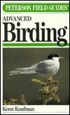 A Field Guide to Advanced Birding: Birding Challenges and How to Approach Them (1990)