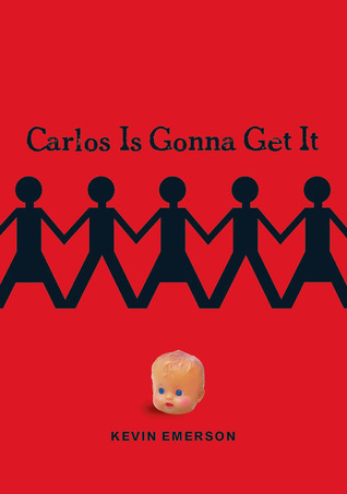 Carlos Is Gonna Get It (2008)