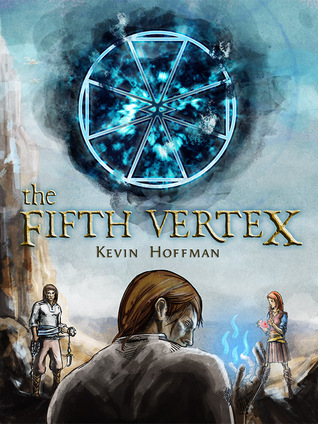 The Fifth Vertex (The Sigilord Chronicles, #1) (2014)