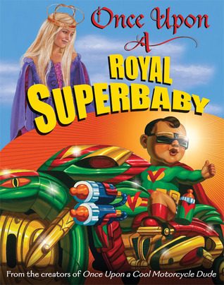 Once Upon a Royal Superbaby (2010)