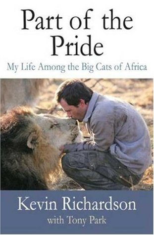 Part of the Pride: My Life Among the Big Cats of Africa (2009)