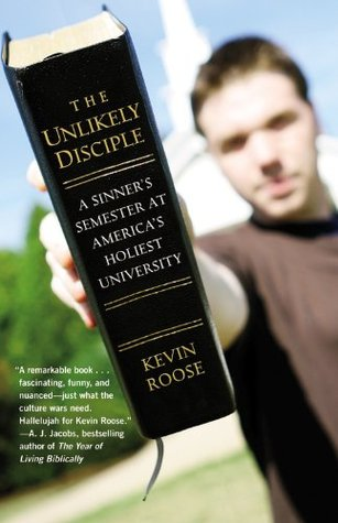 Unlikely Disciple: A Sinner's Semester at America's Holiest University (2010)