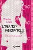 Dreams 'n' Whispers (2012)