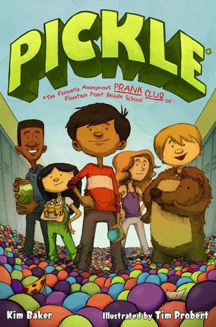 Pickle: The (Formerly) Anonymous Prank Club of Fountain Point Middle School (2012)
